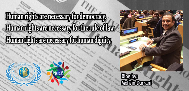 Human Rights are necessary for Democracy, Rule of Law & Human Dignity.